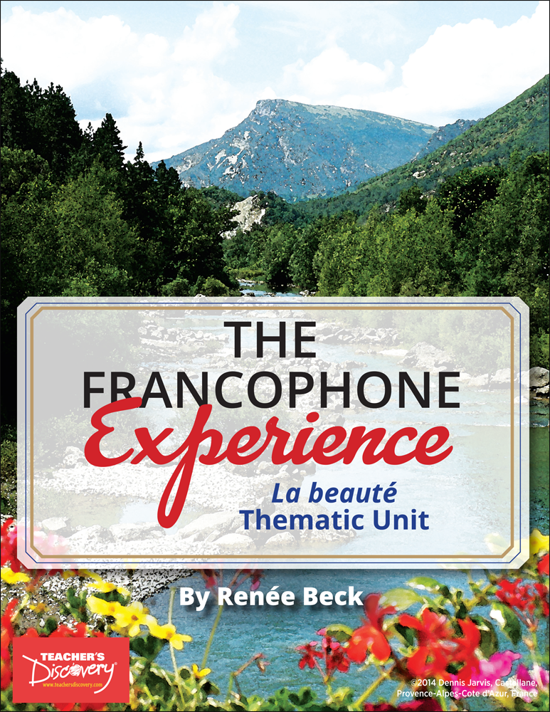The Francophone Experience: La beauté Thematic Unit Download