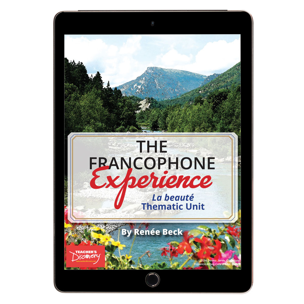 The Francophone Experience: La beauté Thematic Unit - DIGITAL RESOURCE DOWNLOAD