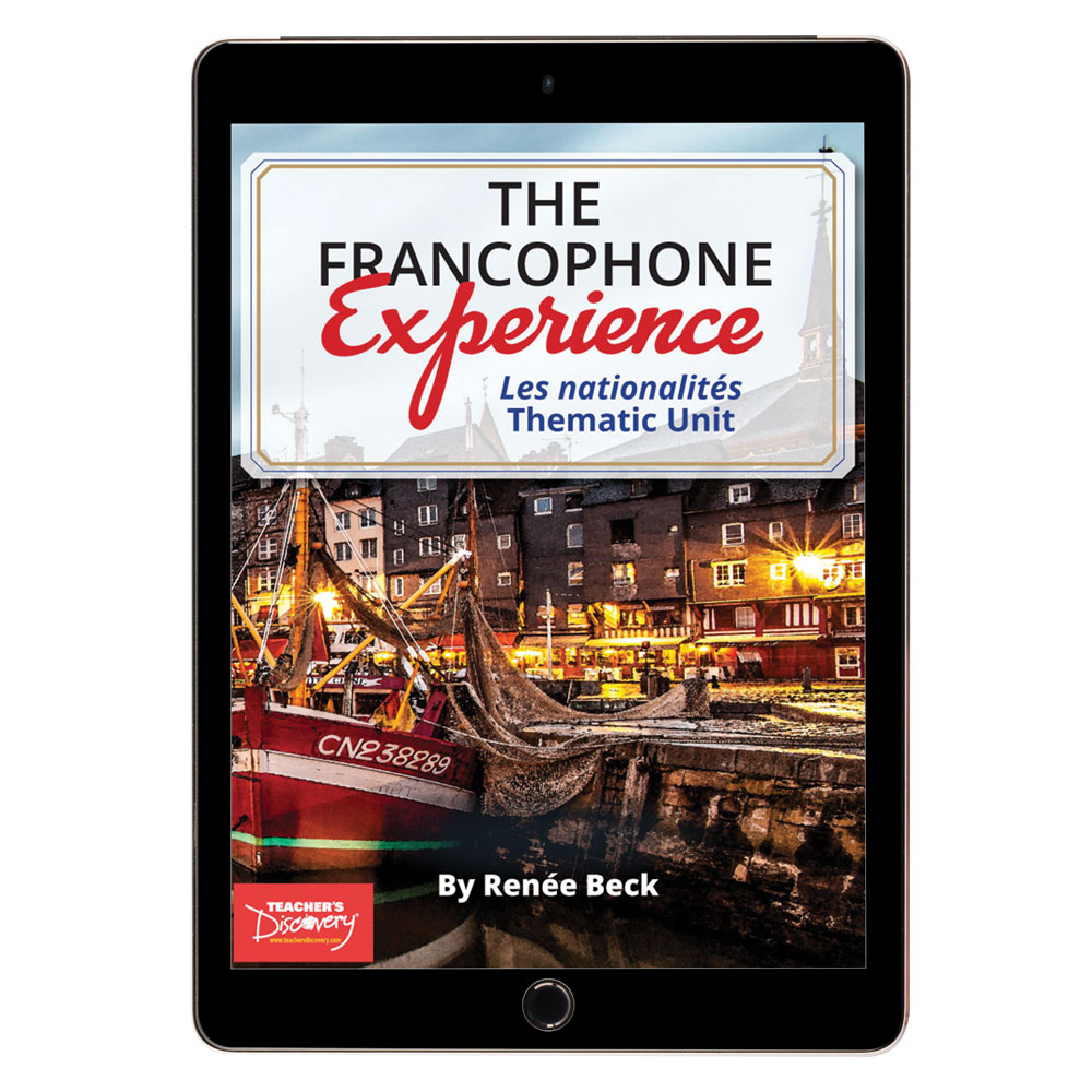 The Francophone Experience: Les nationalités Thematic Unit - DIGITAL RESOURCE DOWNLOAD  - Hybrid Learning Resource