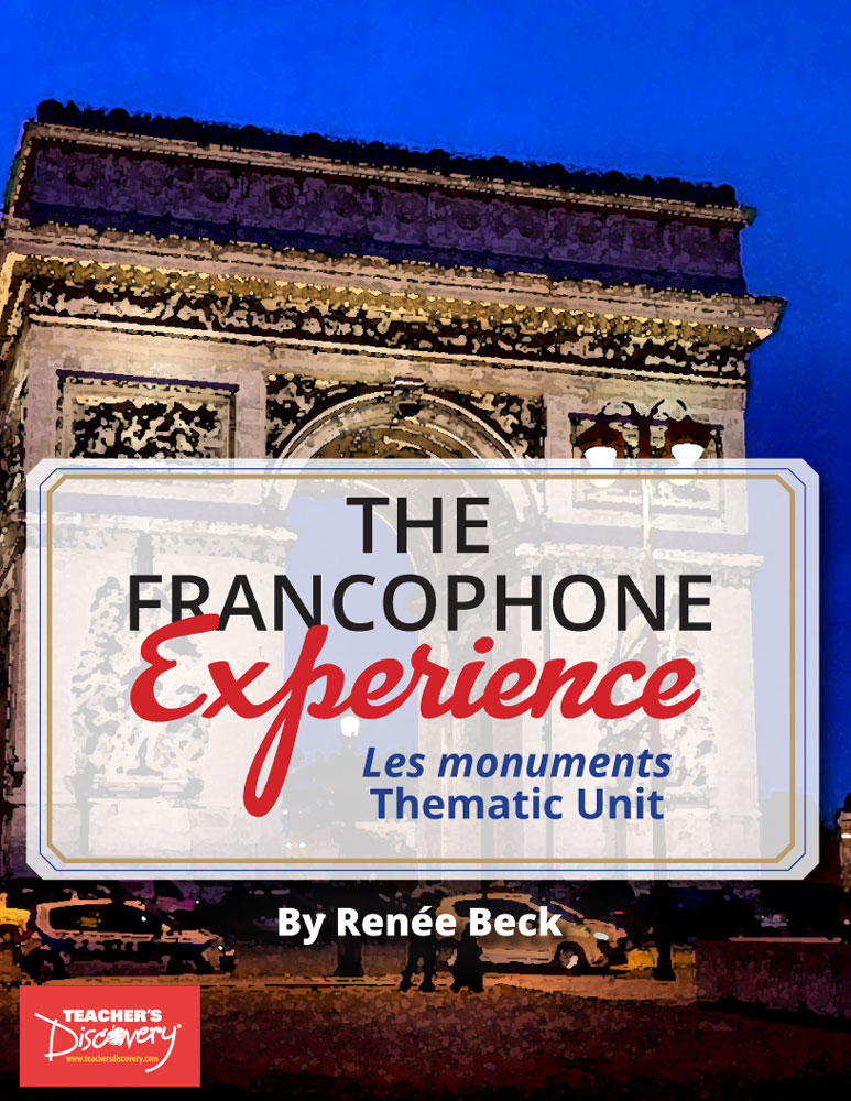 The Francophone Experience: Les monuments Thematic Unit Download