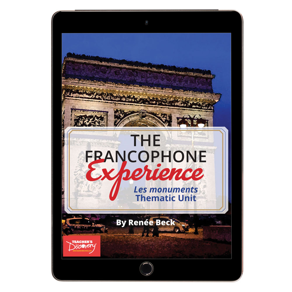 The Francophone Experience: Les monuments Thematic Unit - HYBRID LEARNING DOWNLOAD