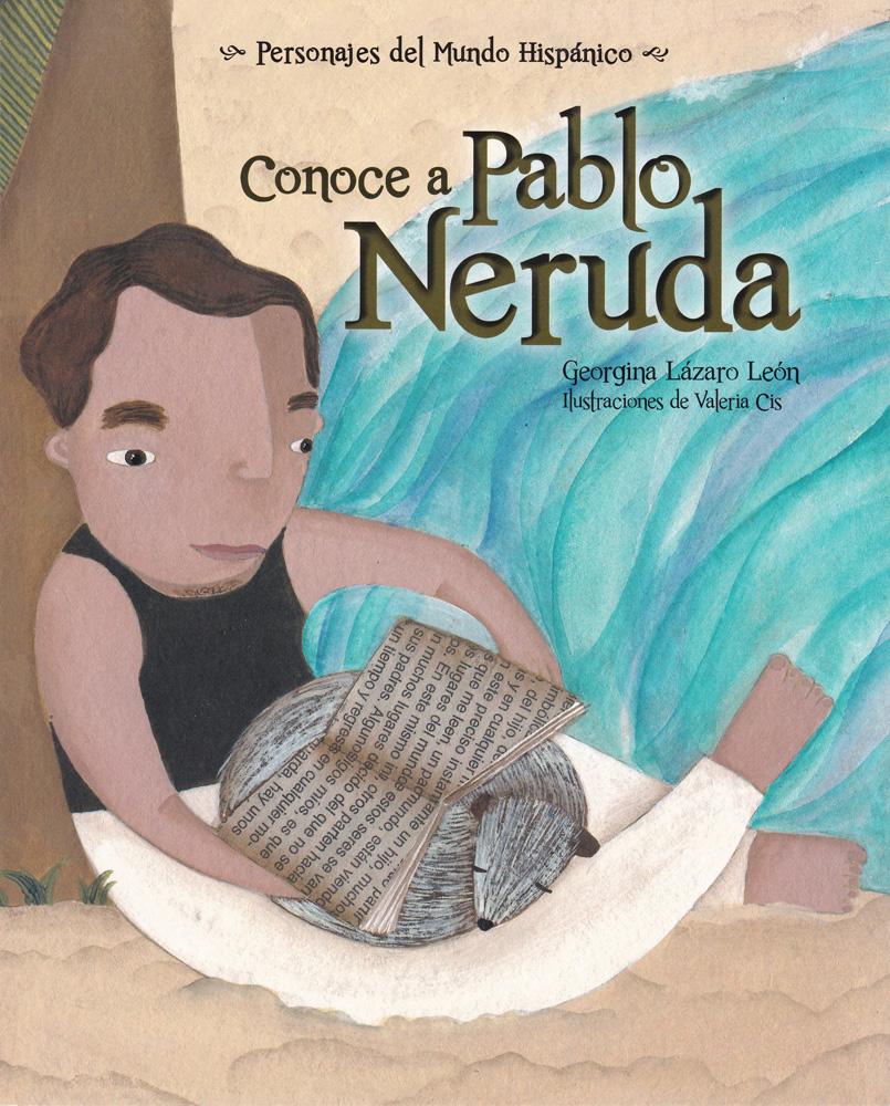 Conoce a Pablo Neruda Spanish Book