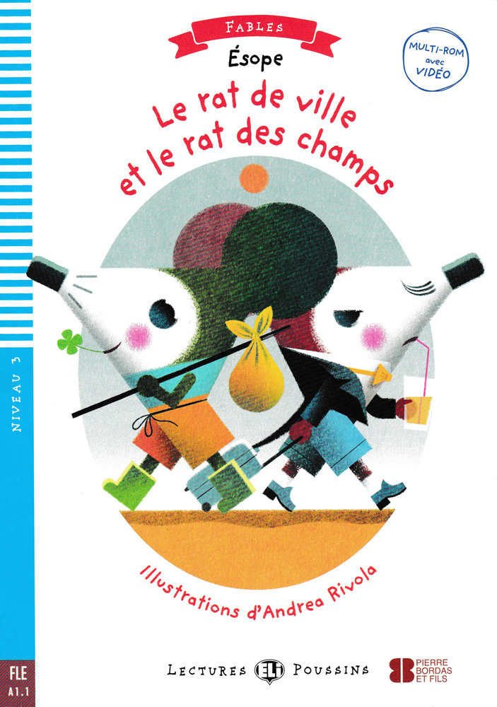 Le rat de ville et le rat des champs French Level 2 Reader with CD-ROM