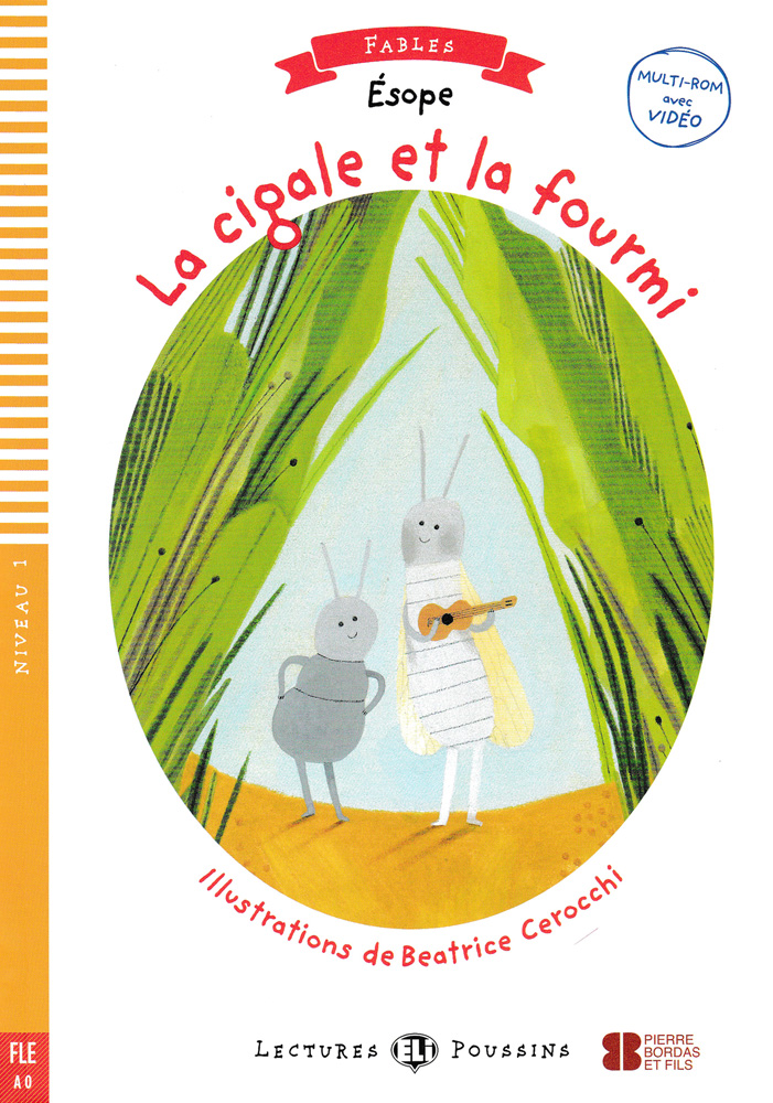 La cigale et la fourmi French Level 1 Reader with CD-ROM