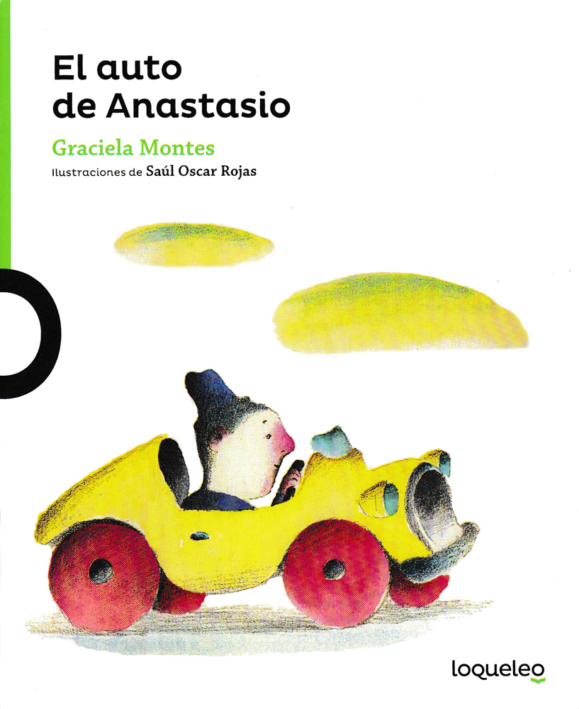 El auto de Anastasio Spanish Little Story Book