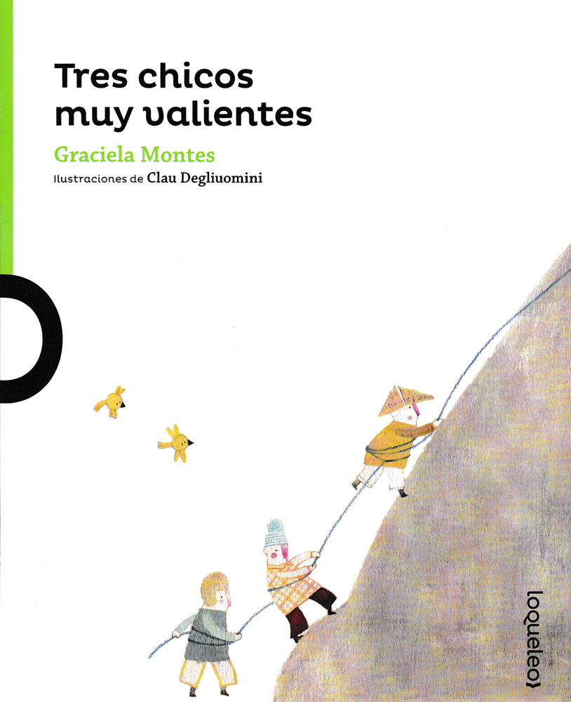 Tres chicos muy valientes Spanish Little Story Book