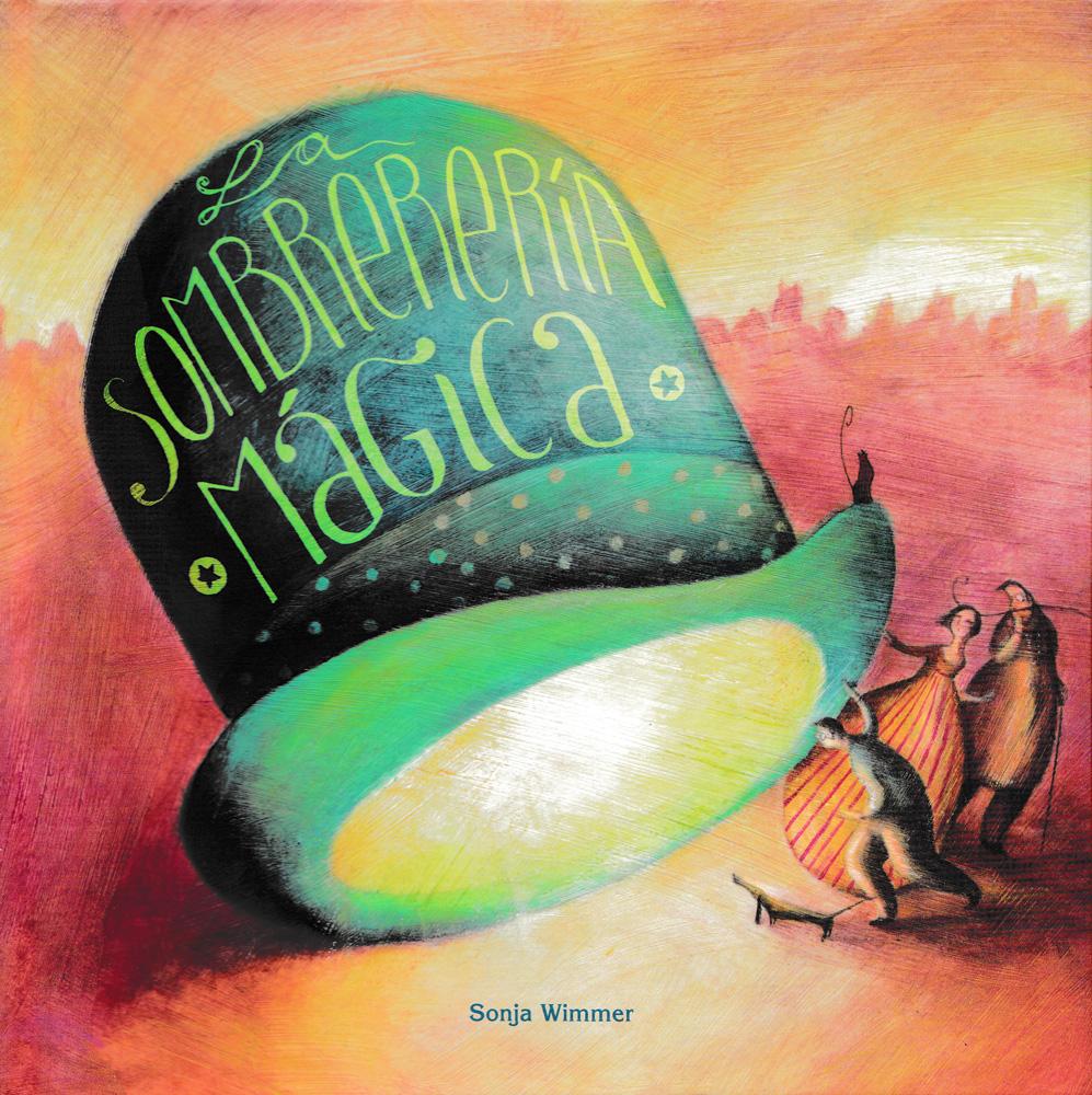 La sombrerería mágica Spanish Book