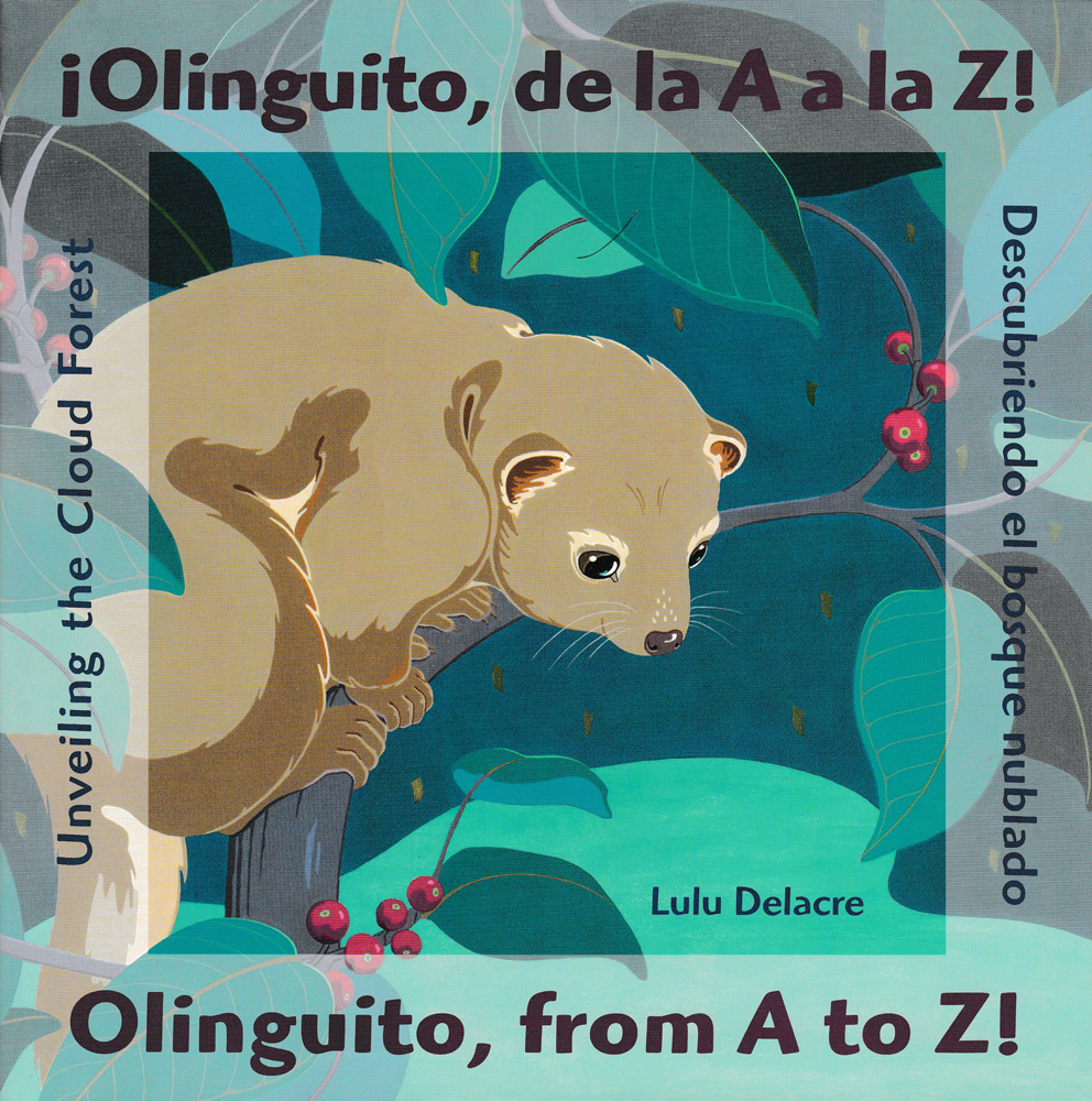¡Olinguito, de la A a la Z! / Olinguito, from A to Z! Bilingual Book