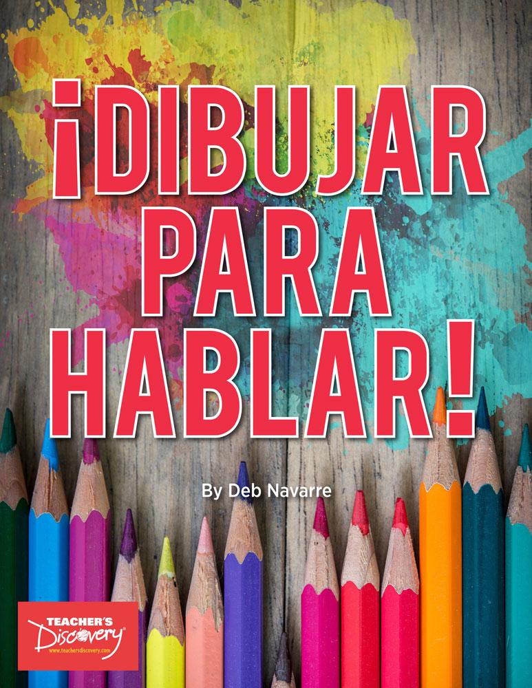 ¡Dibujar para hablar! Spanish Book - ¡Dibujar para hablar! Spanish Print Book