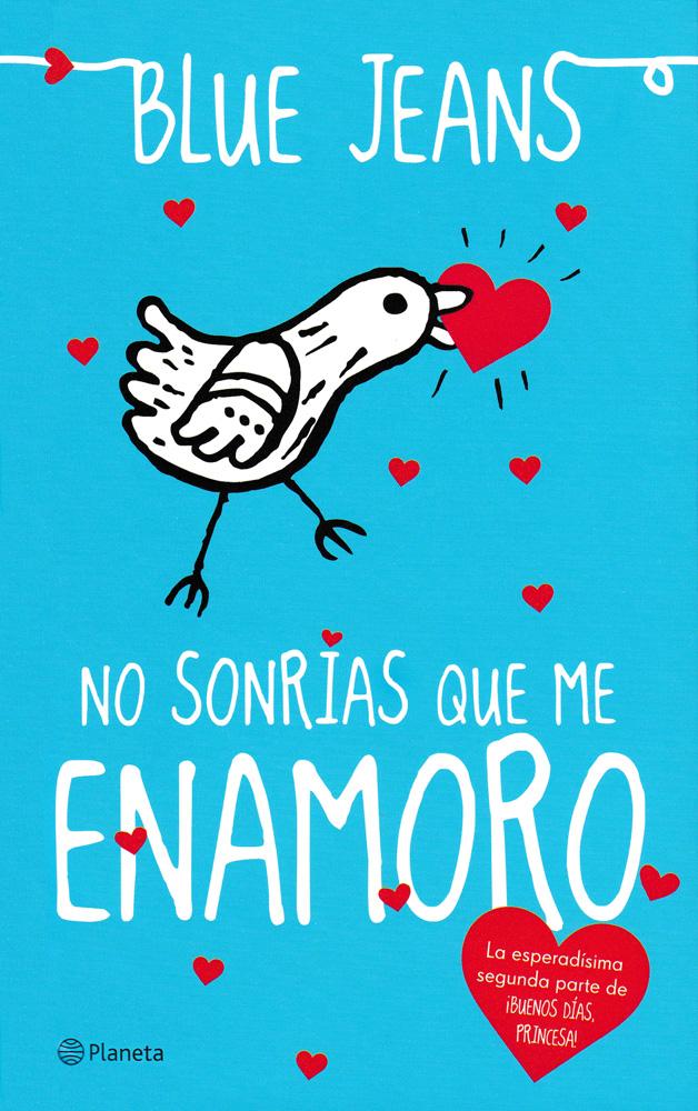 No Sonrías que me enamoró Spanish Book