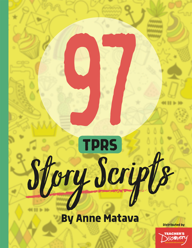 97 TPRS Story Scripts Book