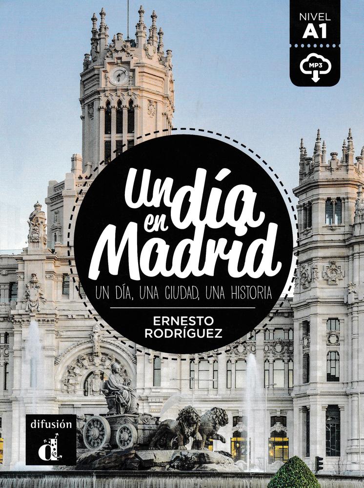 Un día en Madrid Spanish Reader