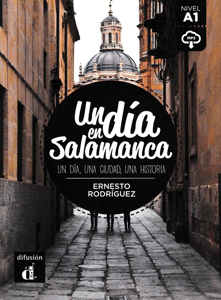 Un día en Salamanca Spanish Reader