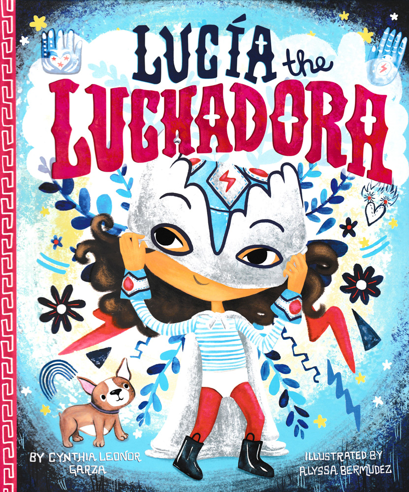 Lucía the Luchadora Picture Book