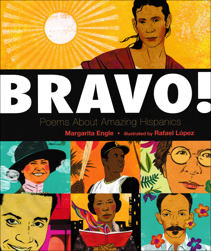 Bravo! Poems About Amazing Hispanics Picture Book