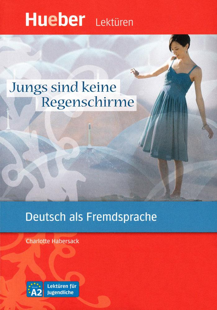 Jungs sind keine Regenschirme German Level 2 Reader