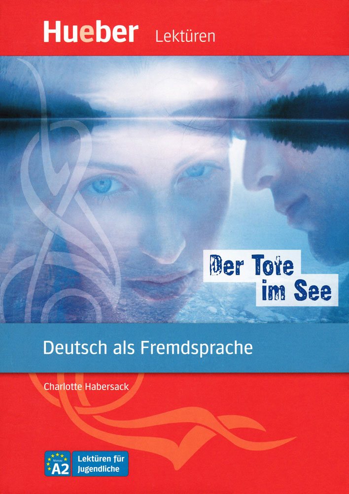 Der Tote im See German Level 2 Reader