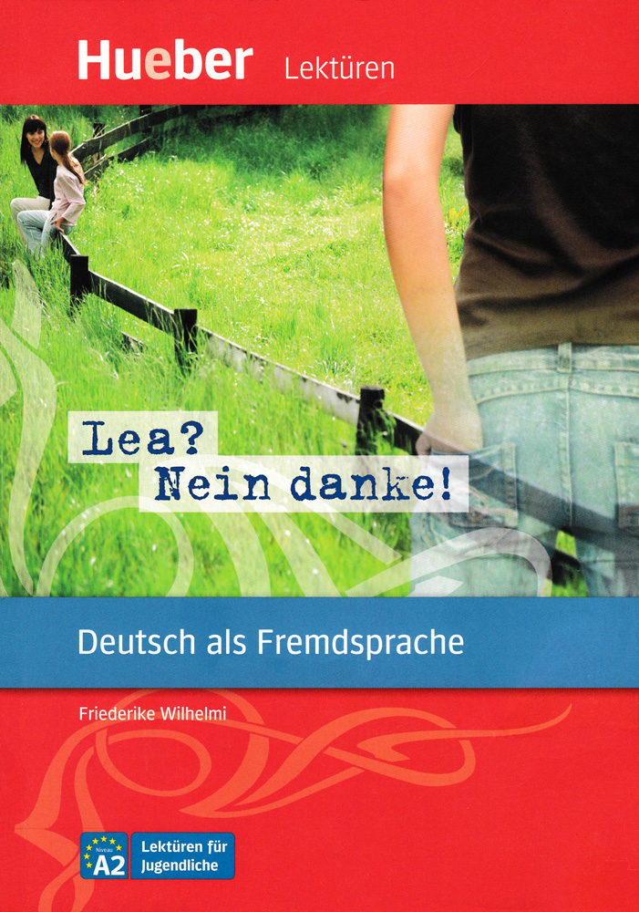 Lea? Nein danke! German Level 2 Reader