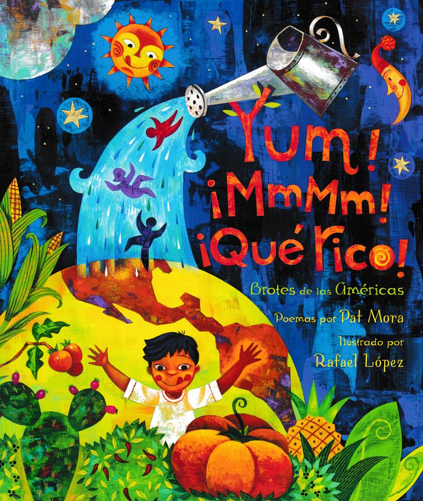 Yum! ¡MmMm! ¡Qué Rico! Brotes de las Américas Spanish Storybook