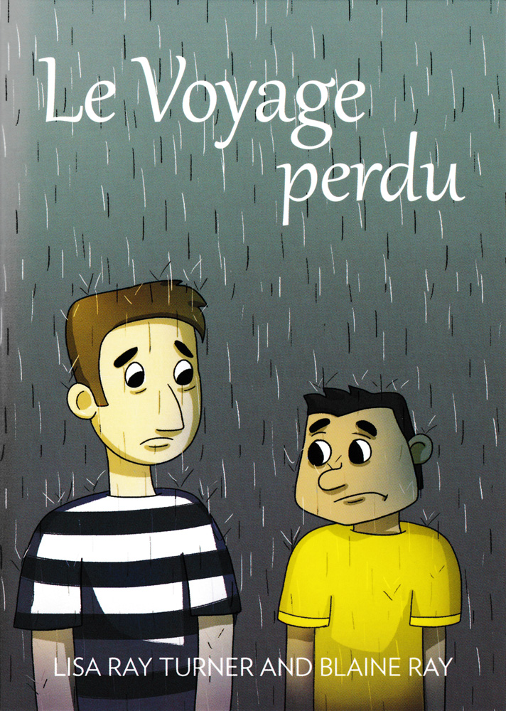 Le Voyage perdu French Level 2 Reader