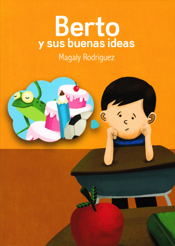 Berto y sus buenas ideas Spanish Level 1 Reader