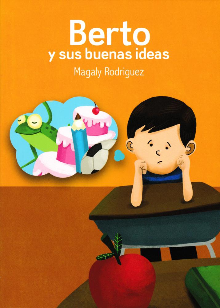 Berto y sus buenas ideas Spanish Level 1 Reader