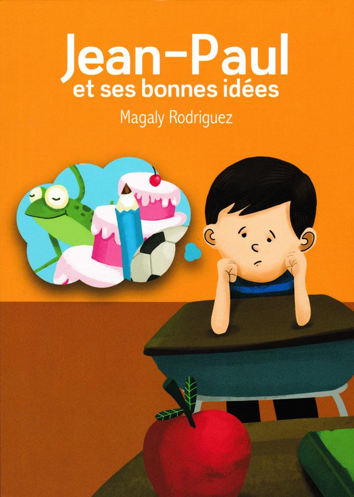 Jean-Paul et ses bonnes idées French Level 1 Reader