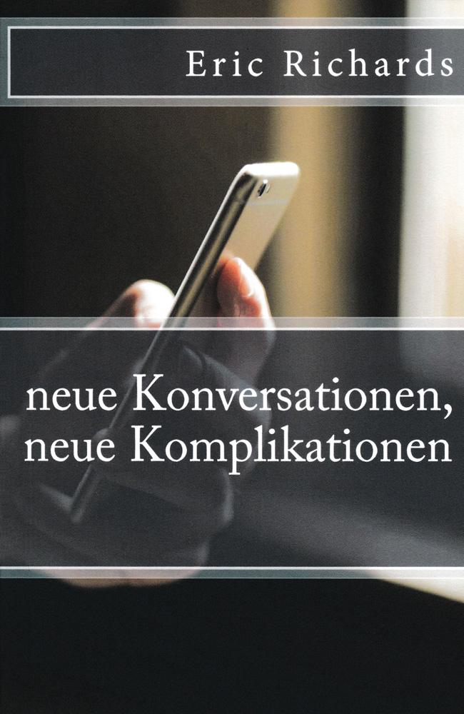 neue Konversationen, neue Komplikationen German Level 2/3 Reader