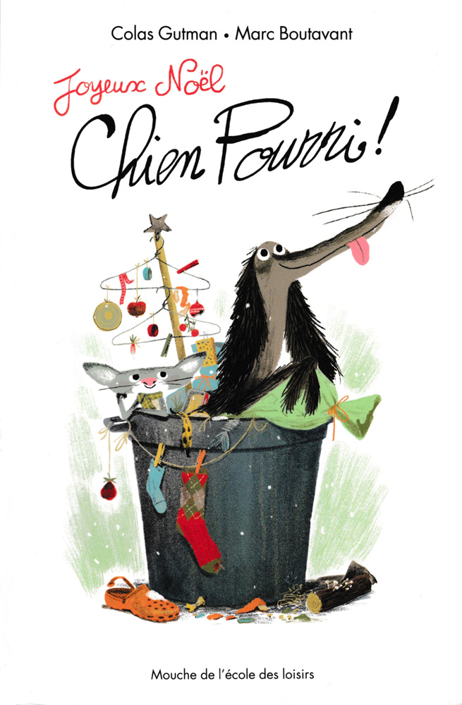 Joyeux Noël, Chien Pourri French Level 3 Novel