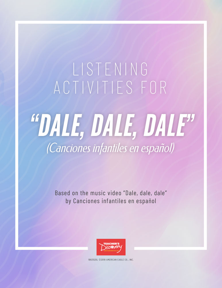 Listening Activities for Dale, dale, dale