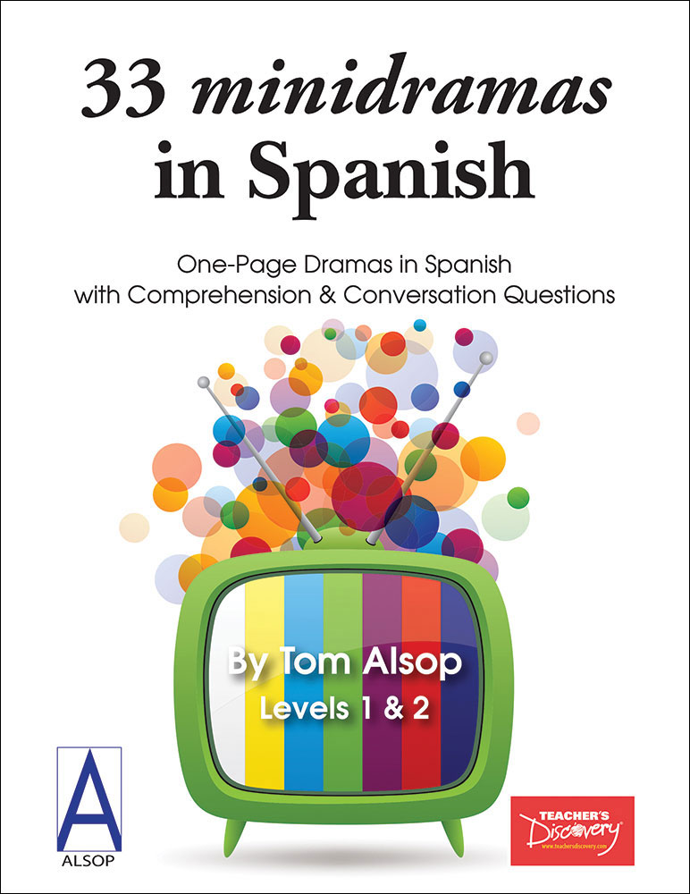 33 Minidramas in Spanish Level 1 Full-Size Reproducible Reader