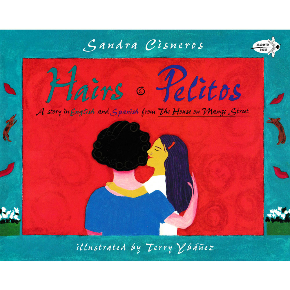 Hairs/Pelitos Bilingual Picture Book