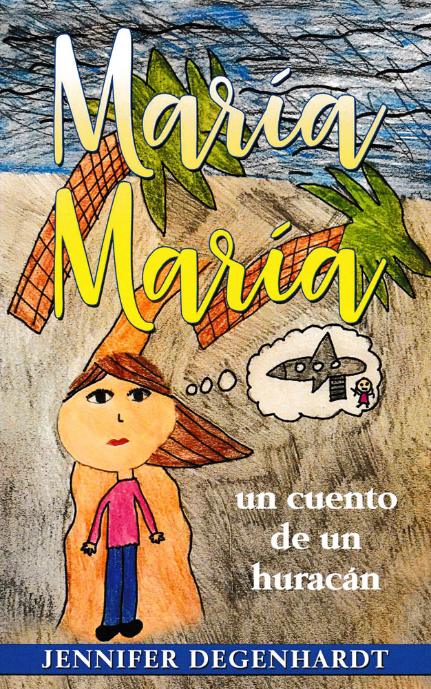 María María: un cuento de un huracán Spanish Level 2 Reader