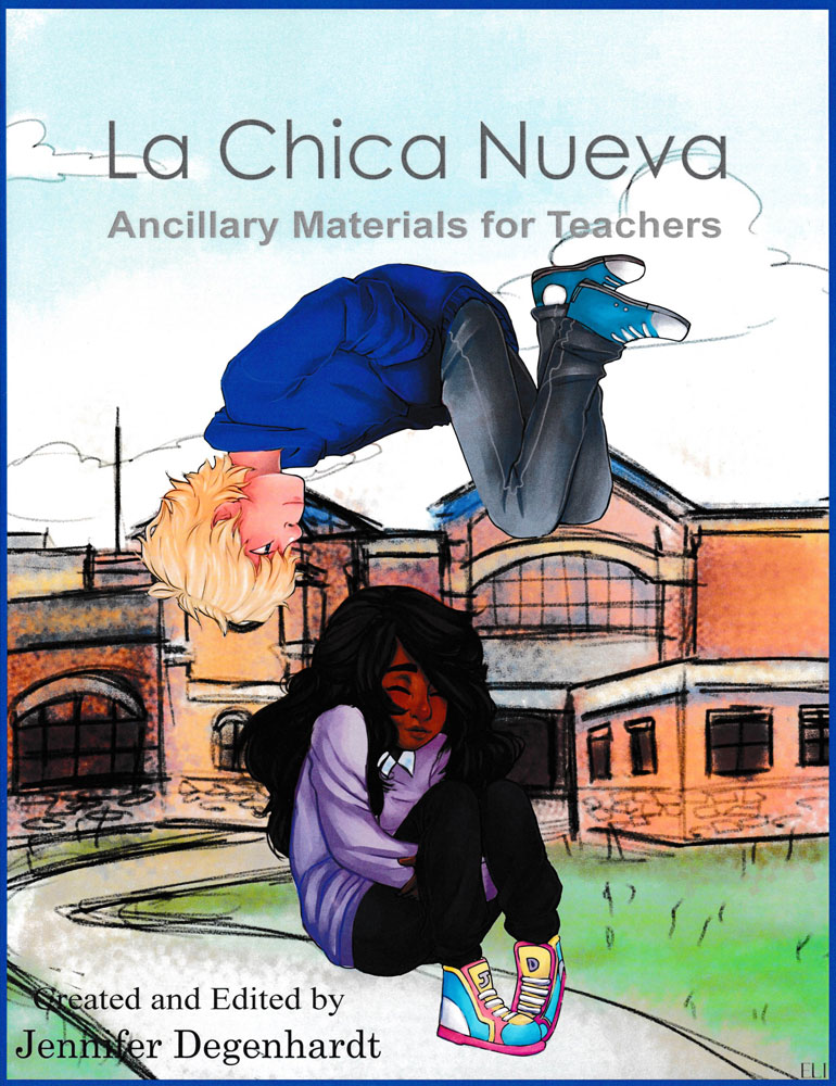La chica nueva Ancillary Materials for Teachers Spanish Book