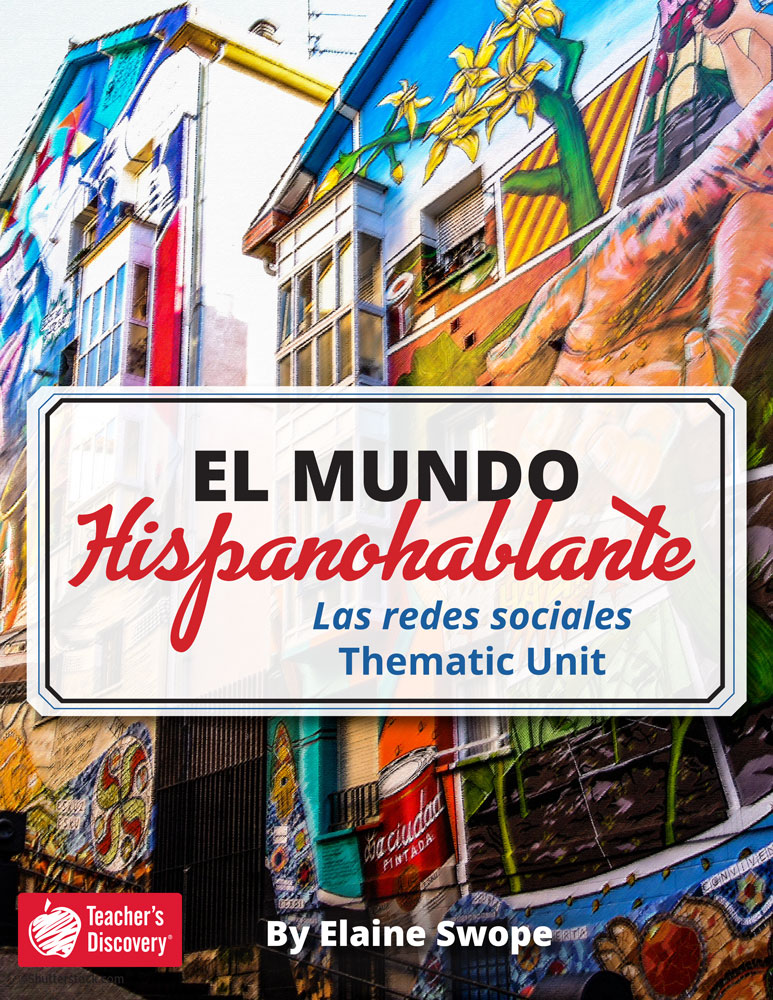 El mundo hispanohablante: Las redes sociales Spanish Thematic Unit Download
