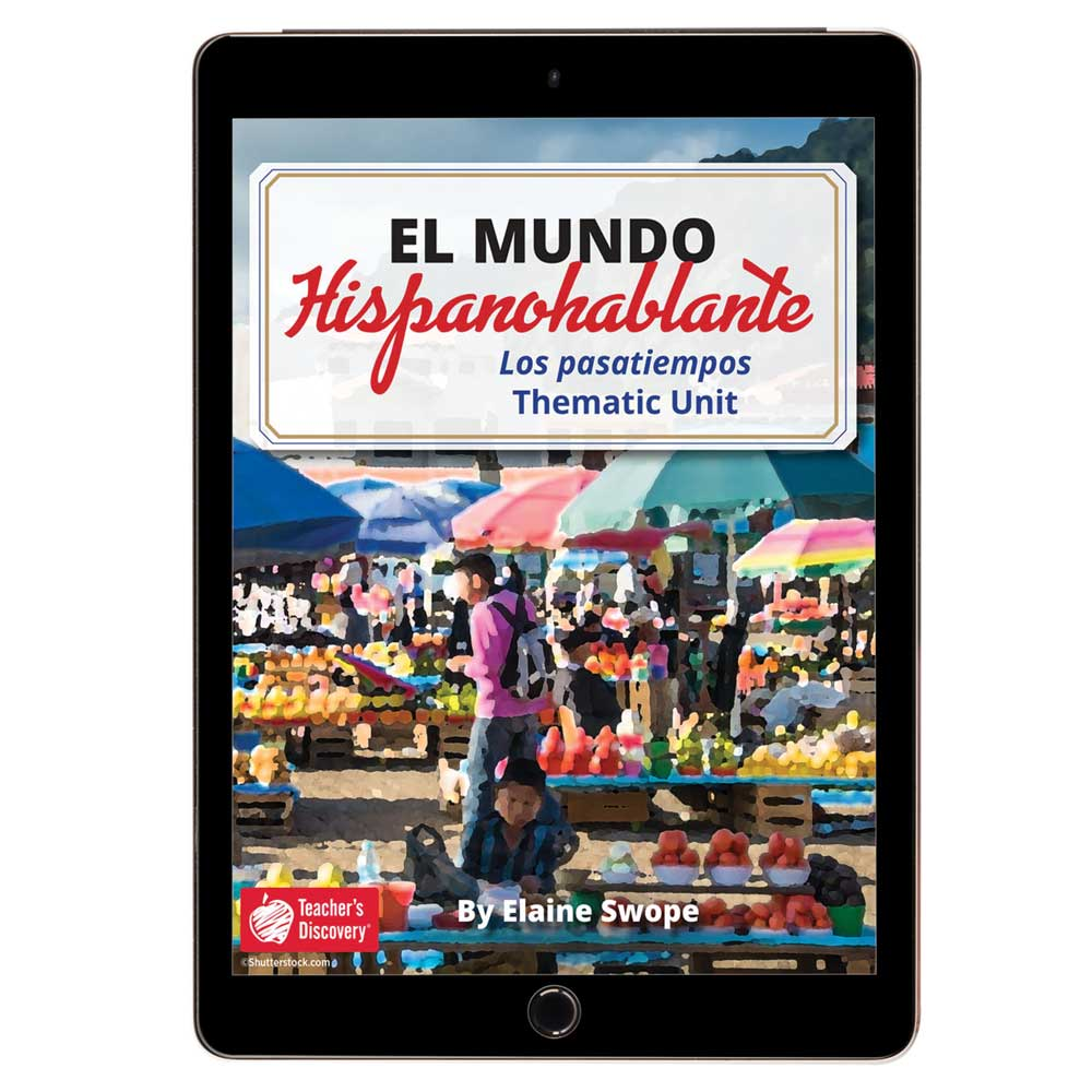 El mundo hispanohablante: Los pasatiempos Spanish Thematic Unit - DIGITAL RESOURCE DOWNLOAD