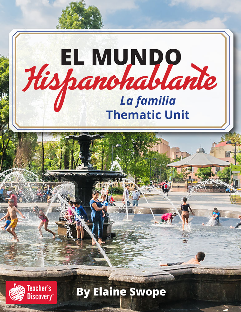 El mundo hispanohablante: La familia Spanish Thematic Unit Download