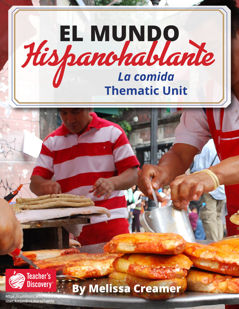 El mundo hispanohablante: La comida Spanish Thematic Unit Download