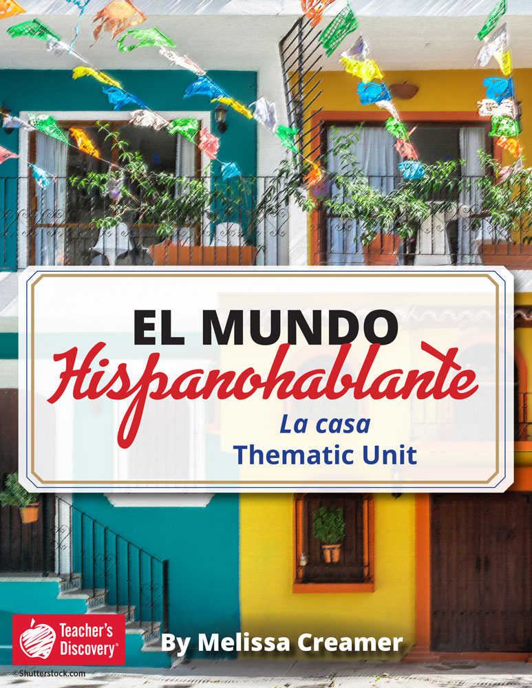 El mundo hispanohablante: La casa Spanish Thematic Unit Download