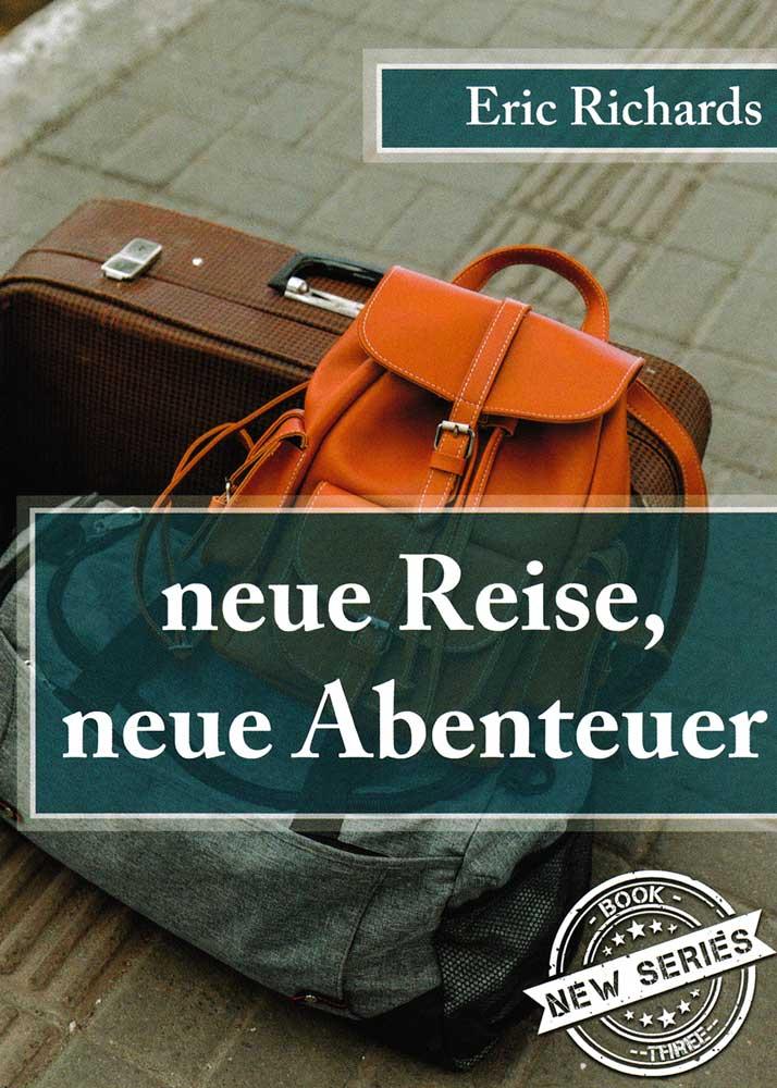 neue Reise, neue Abenteuer German Level 2/3 Reader