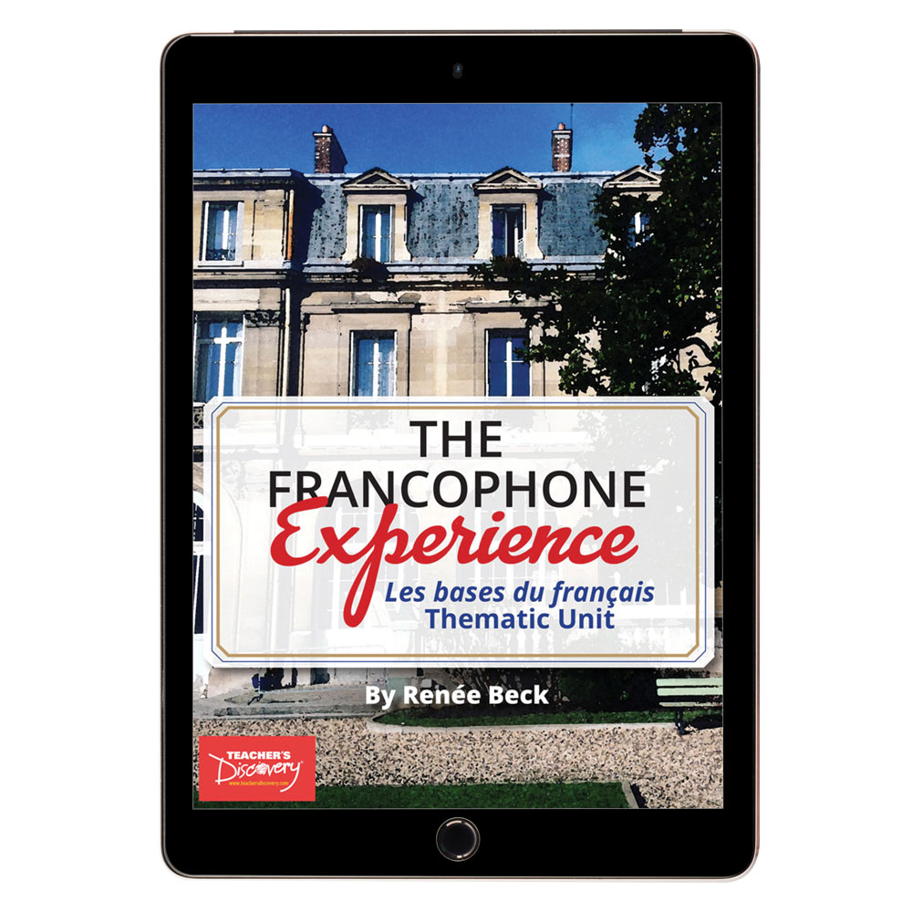 The Francophone Experience: Les bases du français Thematic Unit - DIGITAL RESOURCE DOWNLOAD