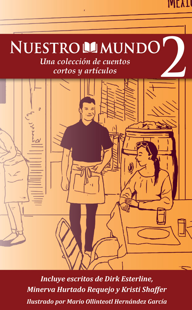 Nuestro mundo: Level 2 Spanish  Short Story Collection