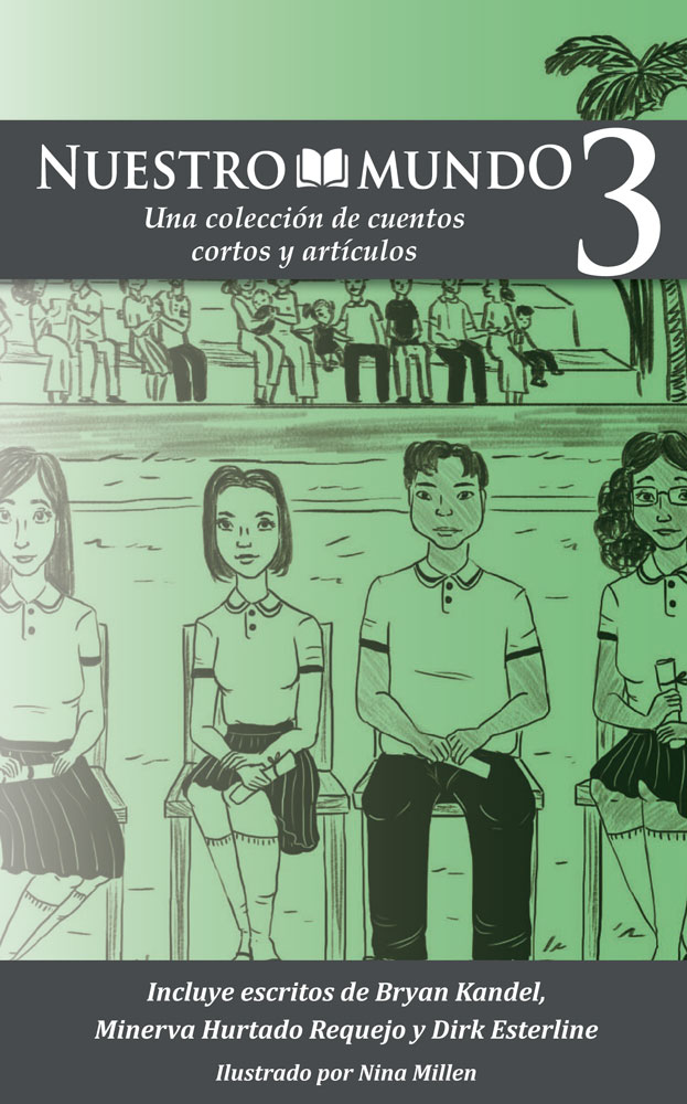 Nuestro mundo: Level 3 Spanish Short Story Collection