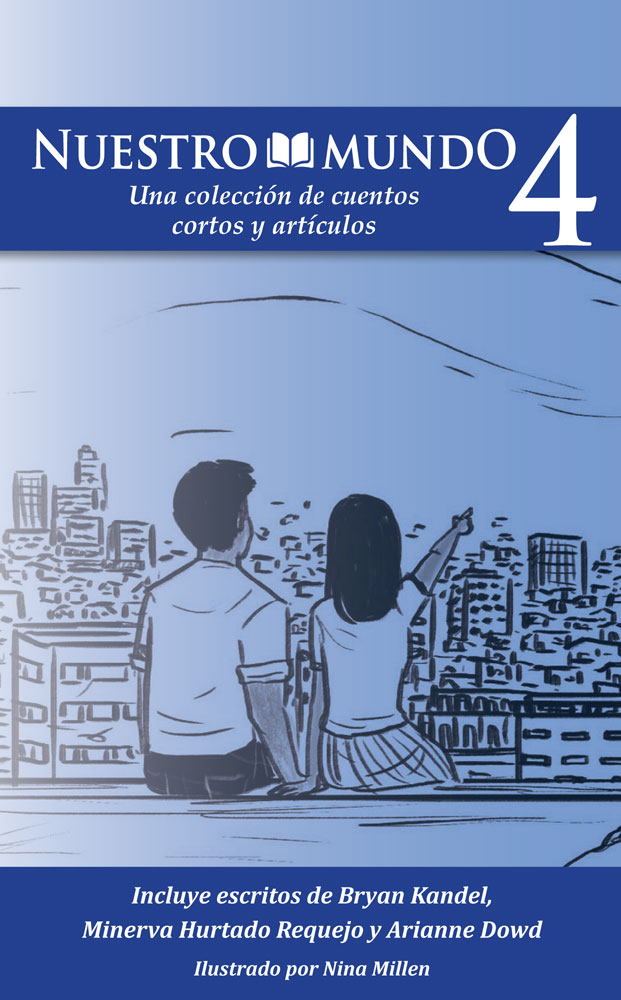Nuestro mundo: Level 4 Spanish Short Story Collection