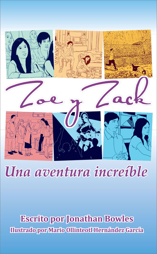 Zoe y Zack: Una aventura increíble Spanish Level 2 Reader