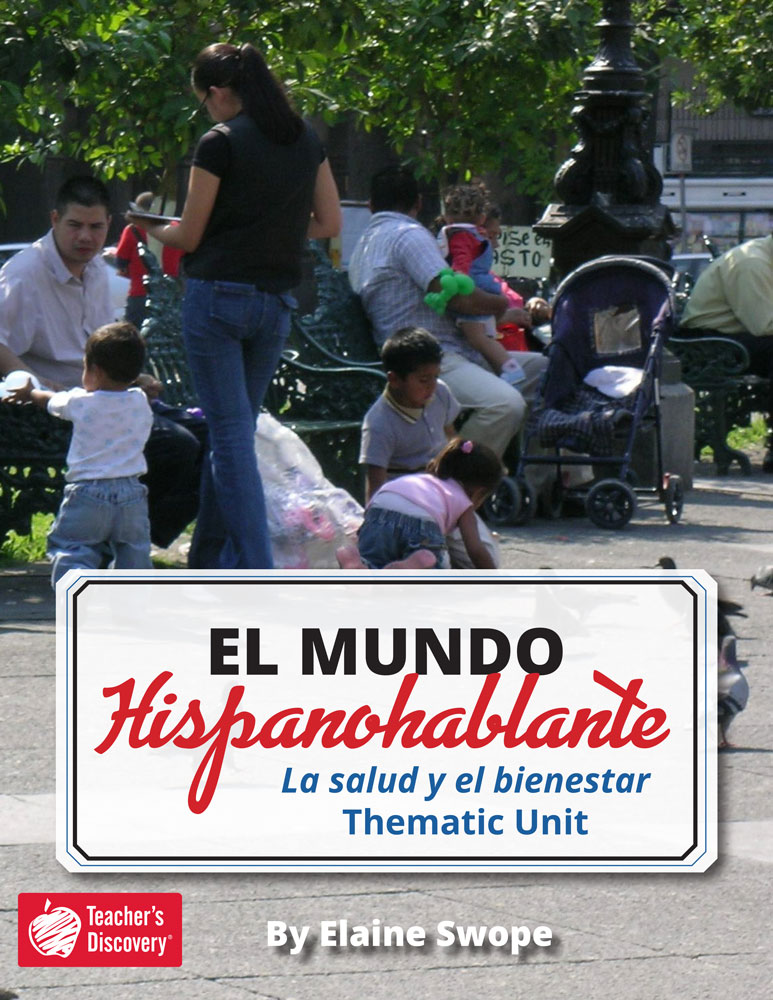 El mundo hispanohablante: La salud y el bienestar Spanish Thematic Unit Download