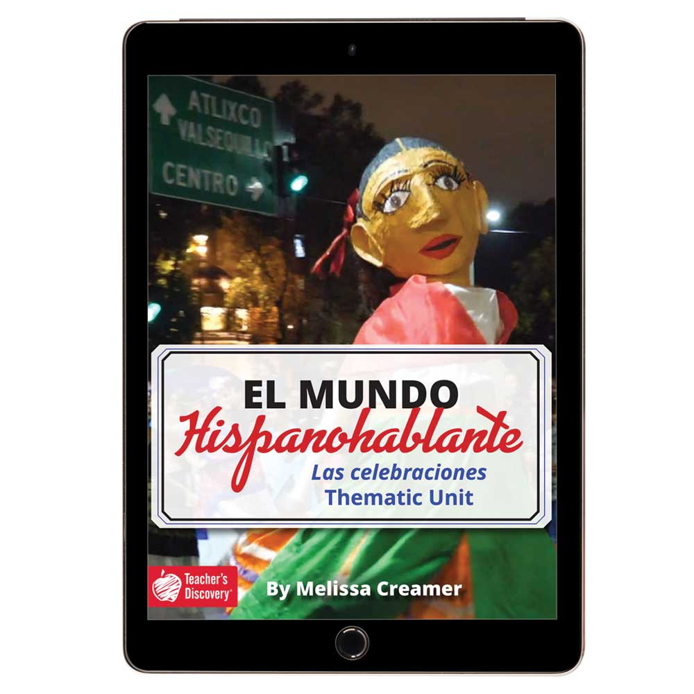 El mundo hispanohablante: Las celebraciones Spanish Thematic Unit - DIGITAL RESOURCE DOWNLOAD  - Hybrid Learning Resource
