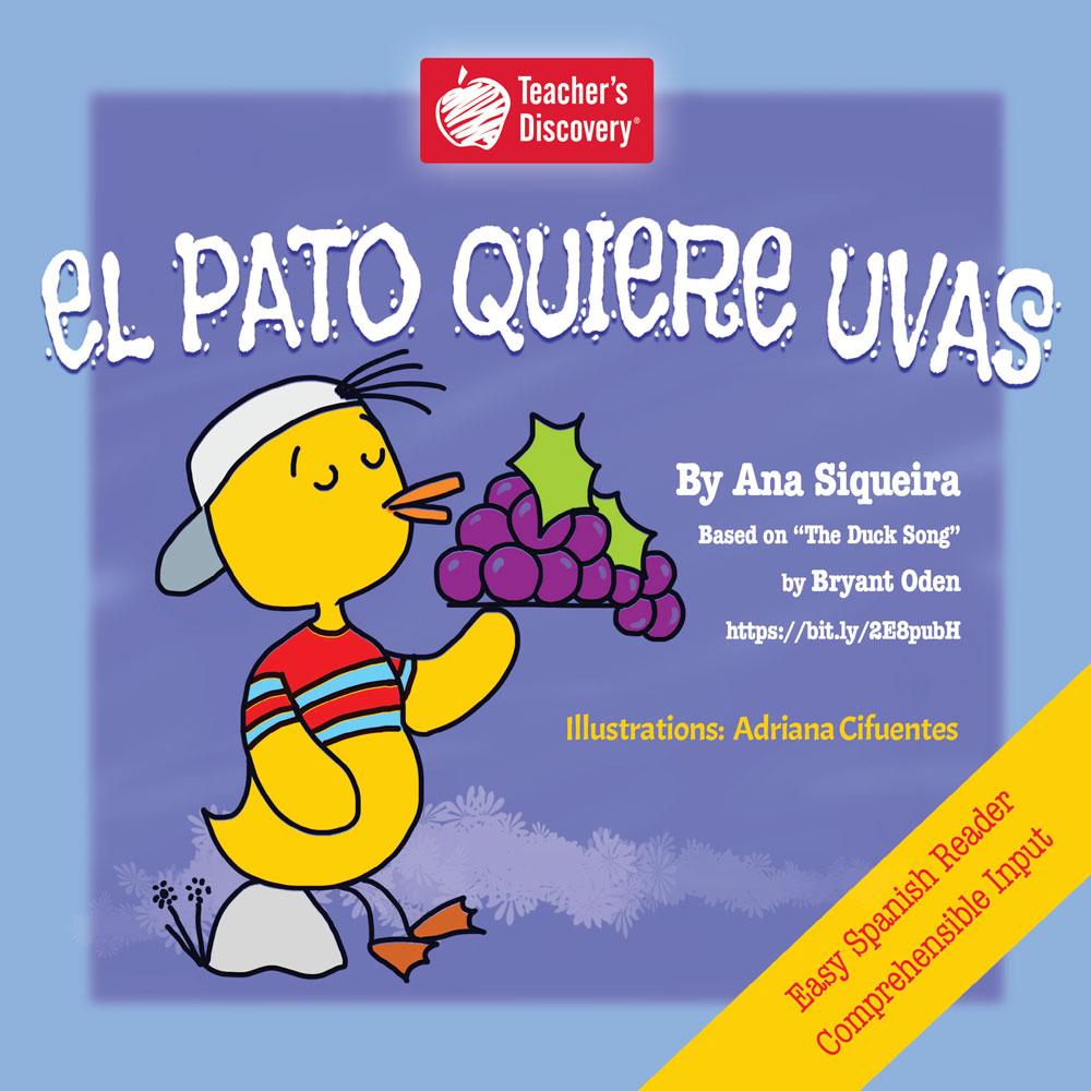 El pato quiere uvas Spanish Story Book