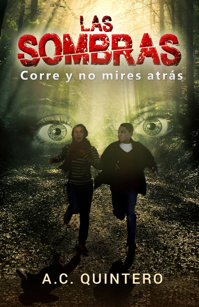 Las sombras: Corre y no mires atrás Spanish Level 3+ Reader