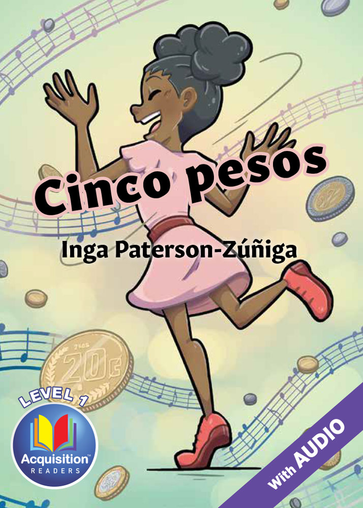 Cinco pesos Spanish Level 1 Acquisition™ Reader